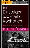 Ein Einsteiger low-carb Kochbuch