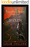 Stolen (Bloodthorn Series Book 1)