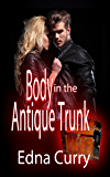 Body in the Antique Trunk: A Lady Locksmith Mystery