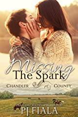 Missing the Spark (Chandler County Book 1) Kindle Edition