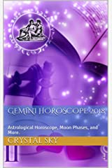 Gemini Horoscope 2018: Astrological Horoscope, Moon Phases, and More. (2018 Horoscopes Book 3) Kindle Edition