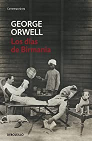 Los días de Birmania (Spanish Edition)