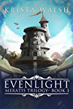Evenlight (Meratis Trilogy Book 3)