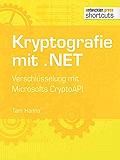 Kryptografie mit .NET. Verschlüsselung mit Microsofts CryptoAPI (shortcuts 176)