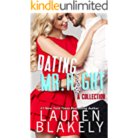 Dating Mr. Right: A Collection: Four Standalone Romantic Comedies