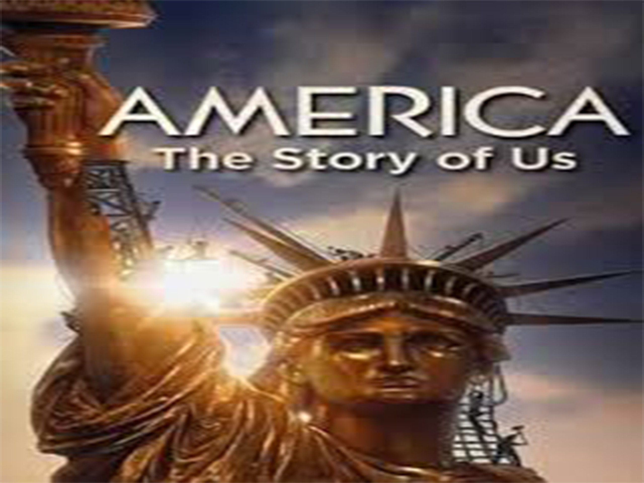 America The Story of Us - Season 1