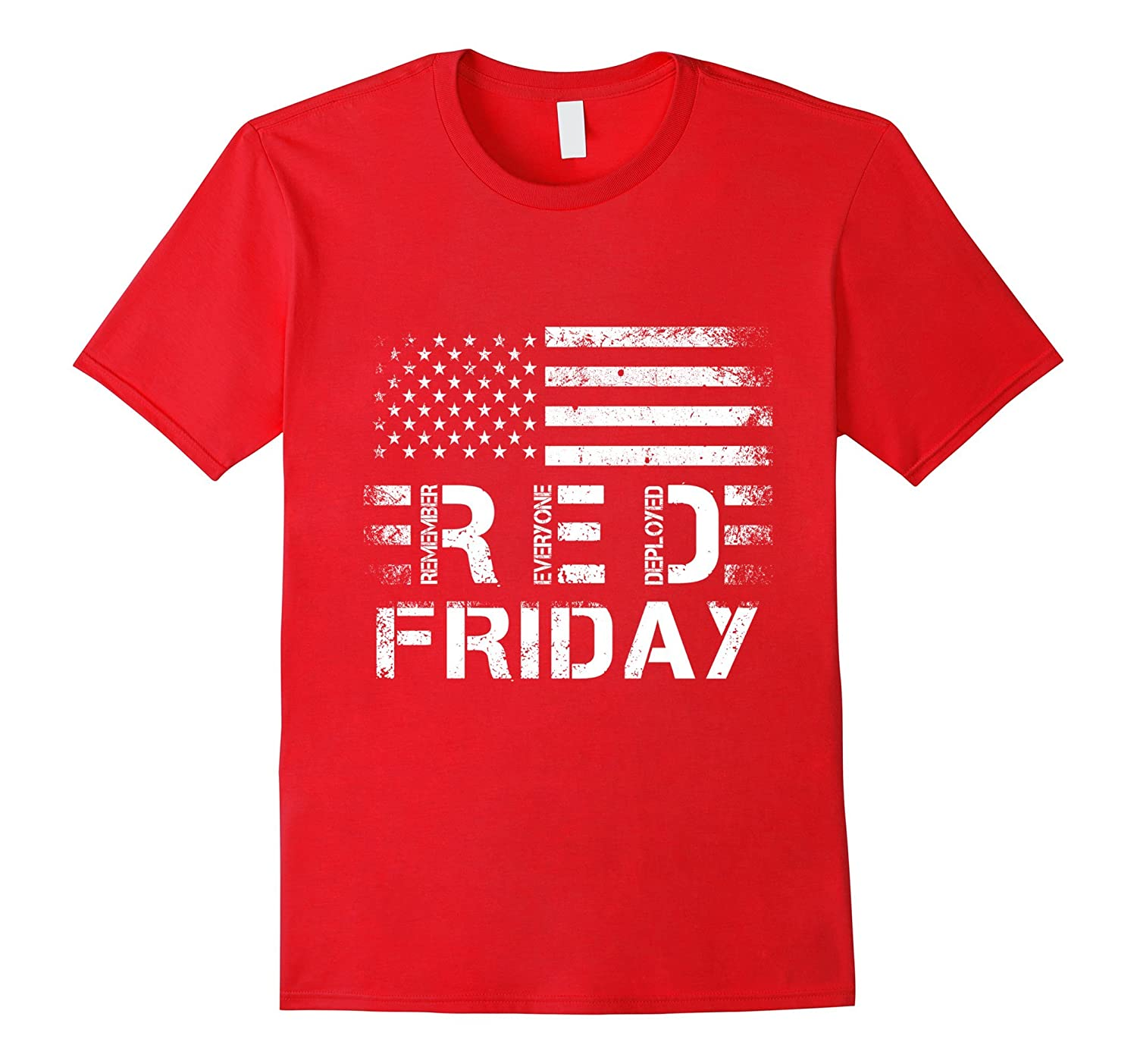 RED Friday TShirt RED Remember Everyone Deployed T Shirt-CD