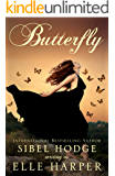 Butterfly: An emotionally charged and heartbreaking story of love and hope