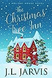 The Christmas Tree Inn: A Holiday House Novel