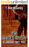 The Wages of Sin: A Jericho Sims Tale (The Adventures of Jericho Sims Book 4)