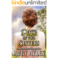 A Tale of two Sisters: A Clean & Sweet Regency Historical Romance Novel