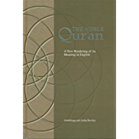 The Noble Qur'an: A New Rendering of Its Meaning in English
