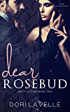 Dear Rosebud: A Dark Captive Romance (Dirty Letters Book 2)