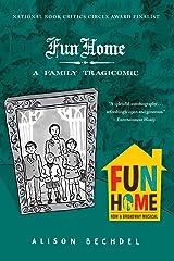 Fun Home: A Family Tragicomic Paperback