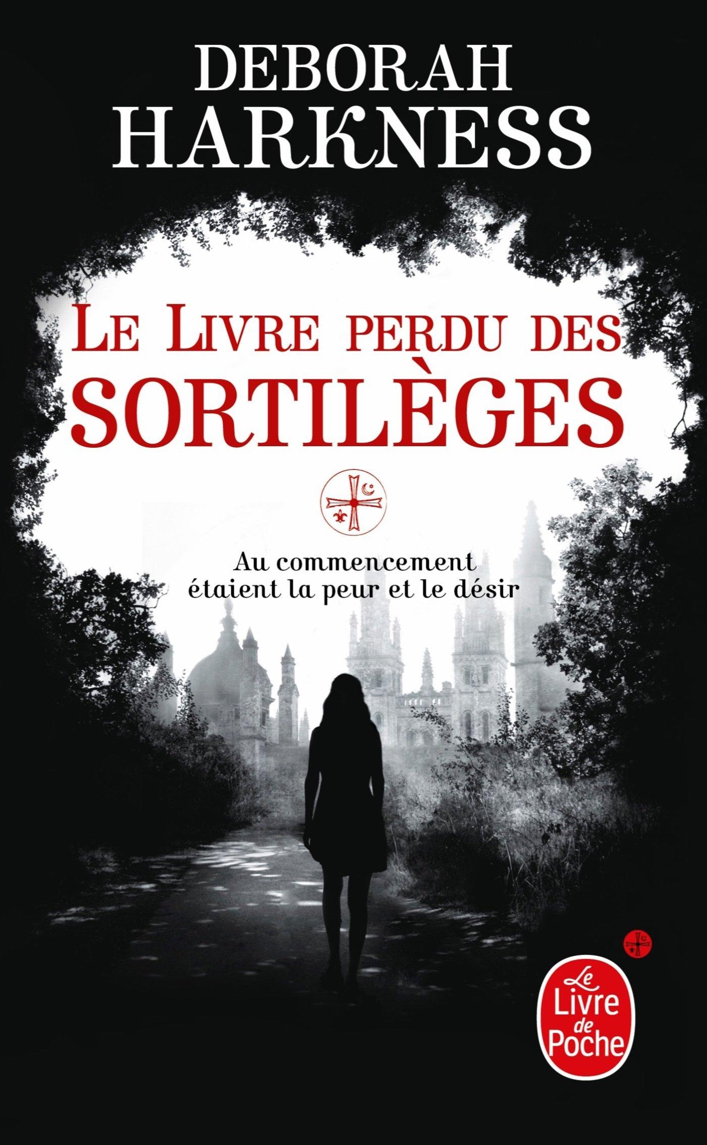 Le Livre perdu des sortilèges Broché – 2 mai 2012 Deborah Harkness Le Livre de Poche 2253164259 Fantastique