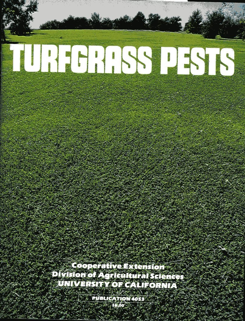Turfgrass Pests - Includes Guide to Turfgrass Pest Control