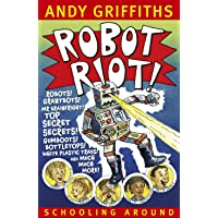 Robot Riot!: Schooling Around 4