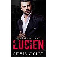 Lucien: A Dark Mafia Romance (The Marchesi Family Book 1) (English Edition)