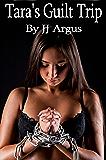 Tara's Guilt Trip (English Edition)