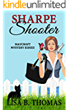 Sharpe Shooter (Maycroft Mystery Series)