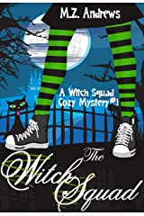 The Witch Squad: A Witch Squad Cozy Mystery #1 Kindle Edition