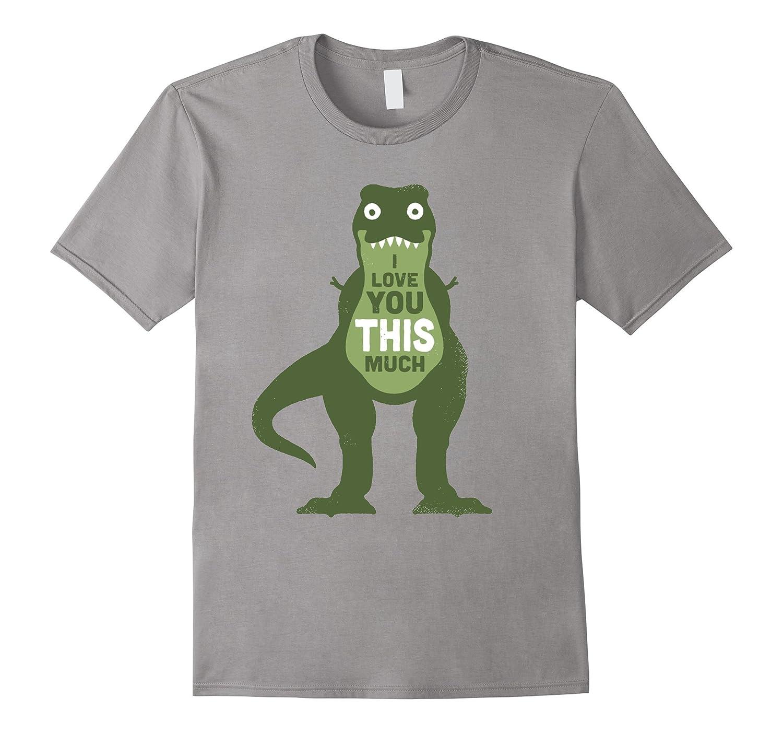 Cute Dinosaur - I Love You This Much T-Shirt-Art