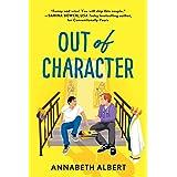 Out of Character: A Rivals LGBTQIA New Adult (True Colors Book 2)