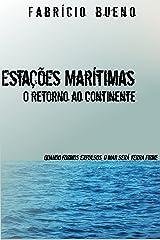 Estações marítimas o retorno ao continente eBook Kindle