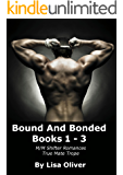 Bound and Bonded Series Boxed Set: Books 1 - 3