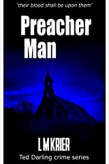Preacher Man: 'their blood shall be upon them' (Ted Darling crime series Book 9)