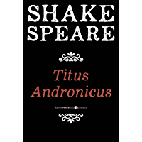 Titus Andronicus: A Tragedy