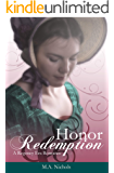 Honor and Redemption (Regency Love Book 4)
