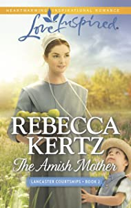 The Amish Mother (Lancaster Courtships Book 2)