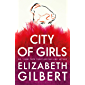 City of Girls (English Edition)