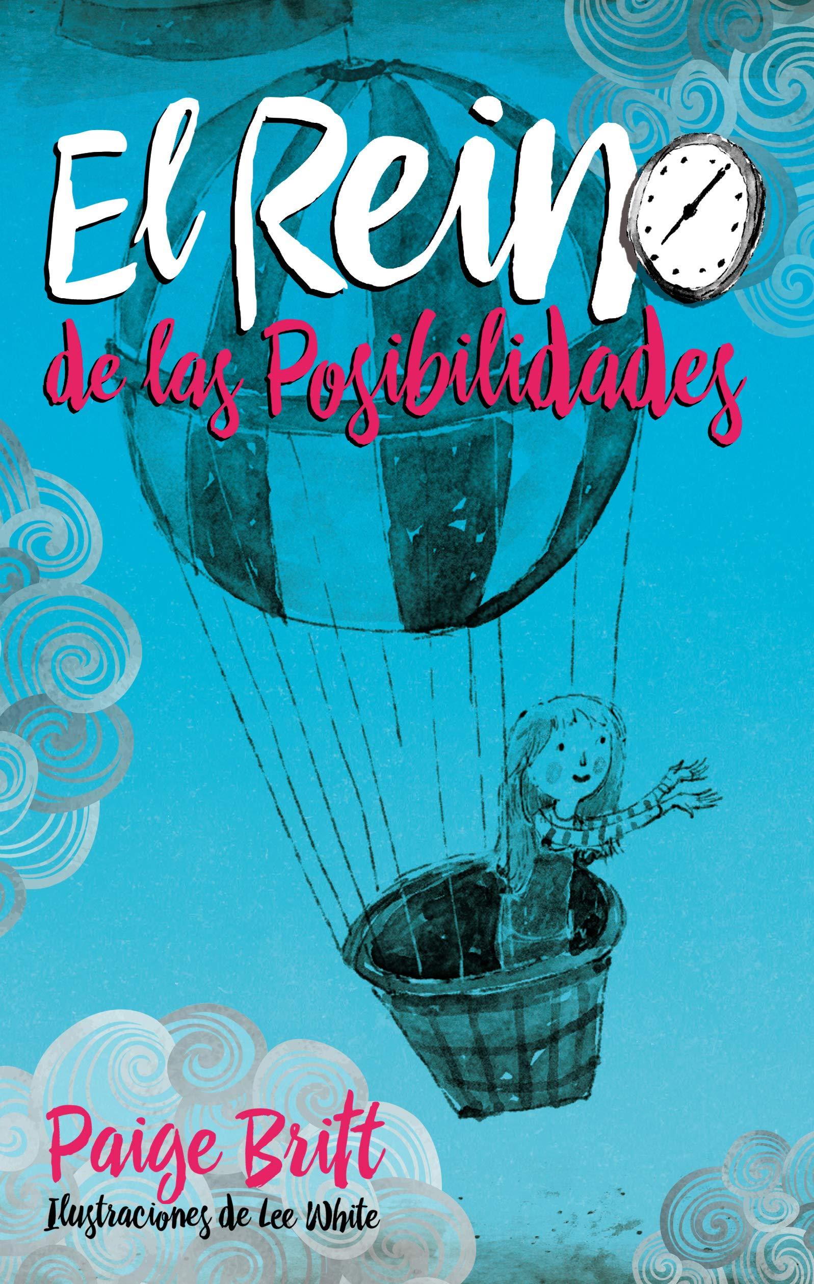 Reino de las posibilidades, El (Spanish Edition): Paige ...