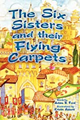 The Six Sisters and their Flying Carpets Hardcover