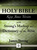KJV Bible with Strong's Markup and Dictionary of the Bible
