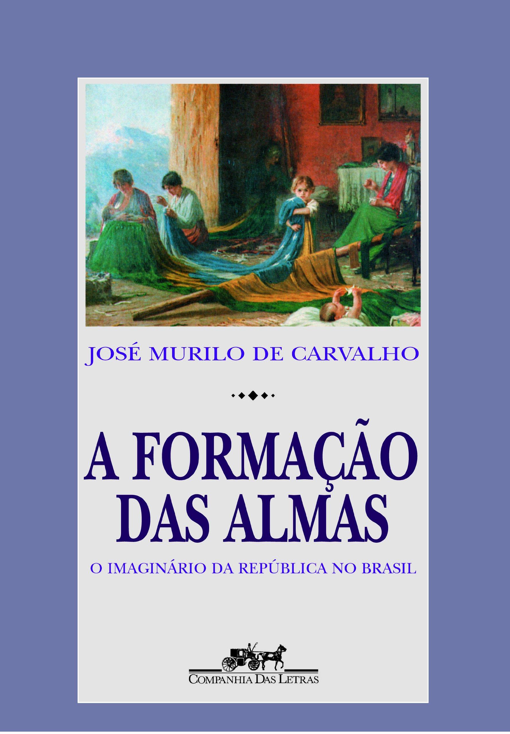 cfb284b0d8a A formação das almas - 9788571641280 - Livros na Amazon Brasil