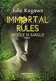 Immortal rules. Regole di sangue (Fanucci Narrativa)