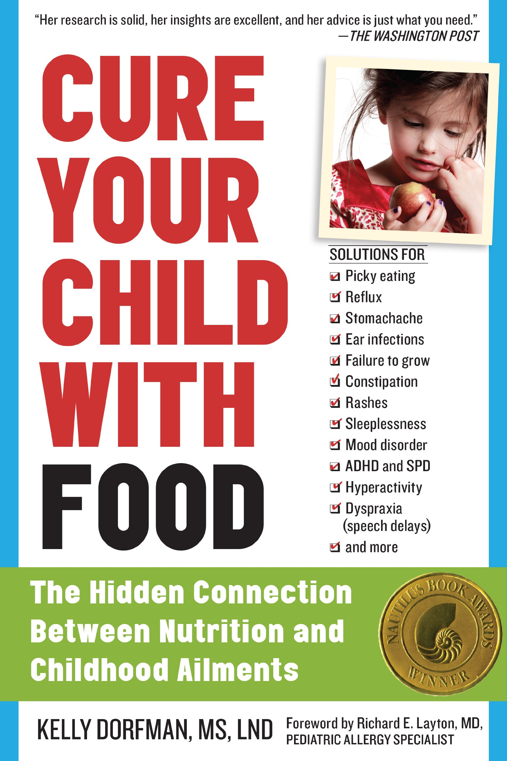 Cure Your Child with Food The Hidden Connection Between Nutrition