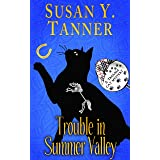 Trouble in Summer Valley: Book 4 of Trouble Cat Mysteries