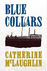 Blue Collars Kindle Edition