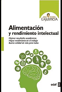 Alimentación y rendimiento intelectual (Plus Vitae). Alimentación y rendimiento intelectual (Plus Vitae). Ana María Lajusticia