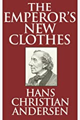 The Emperor's New Clothes Kindle Edition