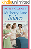 Mulberry Lane Babies: New life brings joy and intrigue to The Lane! (The Mulberry Lane Series)