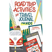 Road Trip Activities and Travel Journal for Kids (Happy Fox Books) Over 100 Games, Mazes, Mad Libs, Writing Prompts…