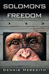 Solomon's Freedom Kindle Edition