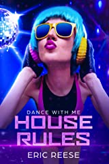 House Rules: The Mother of EDM Books Kindle Edition