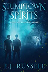 Stumptown Spirits (Legend Tripping Book 1) Kindle Edition