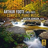 Foote: Complete Piano Music